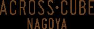 ACROSS CUBE NAGOYA